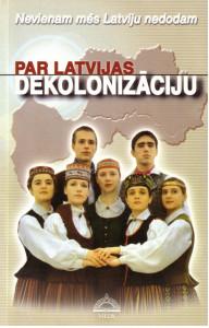 Par Latvijas dekolonizaciju