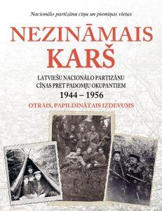 """Par Latviešu nacionālajiem partizāniem un viņu cīņu pret padomju okupantiem ir izdota grāmata - fotoalbums """"Nezināmais karš""""."""